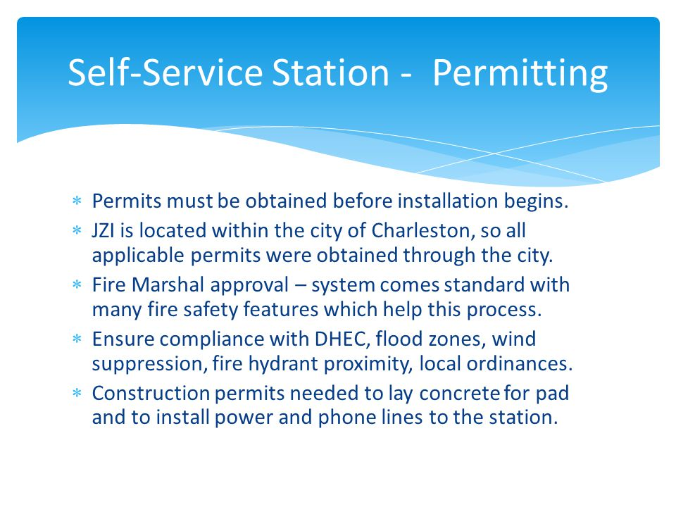  Permits must be obtained before installation begins.