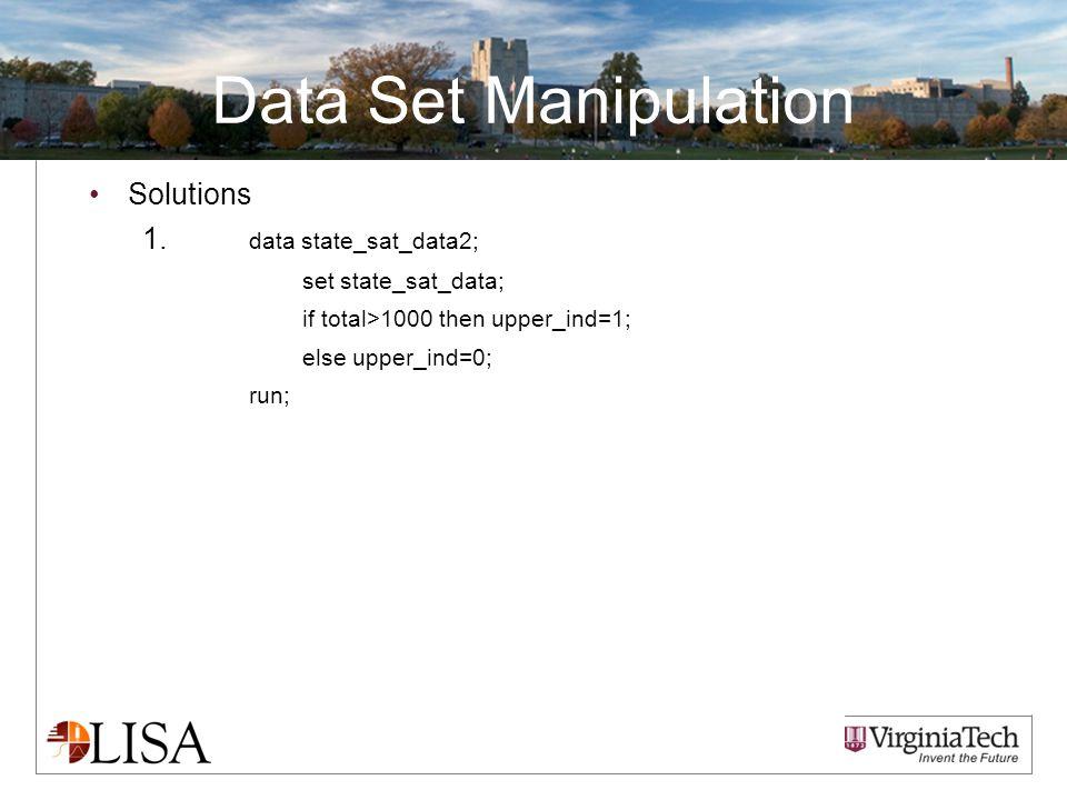 Data Set Manipulation Solutions 1.