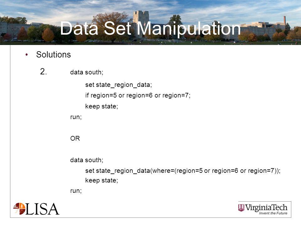 Data Set Manipulation Solutions 2.