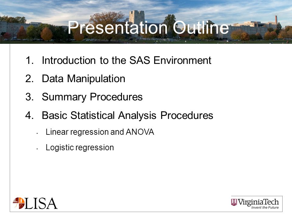 Questions/Comments Part I: Introduction to the SAS Environment
