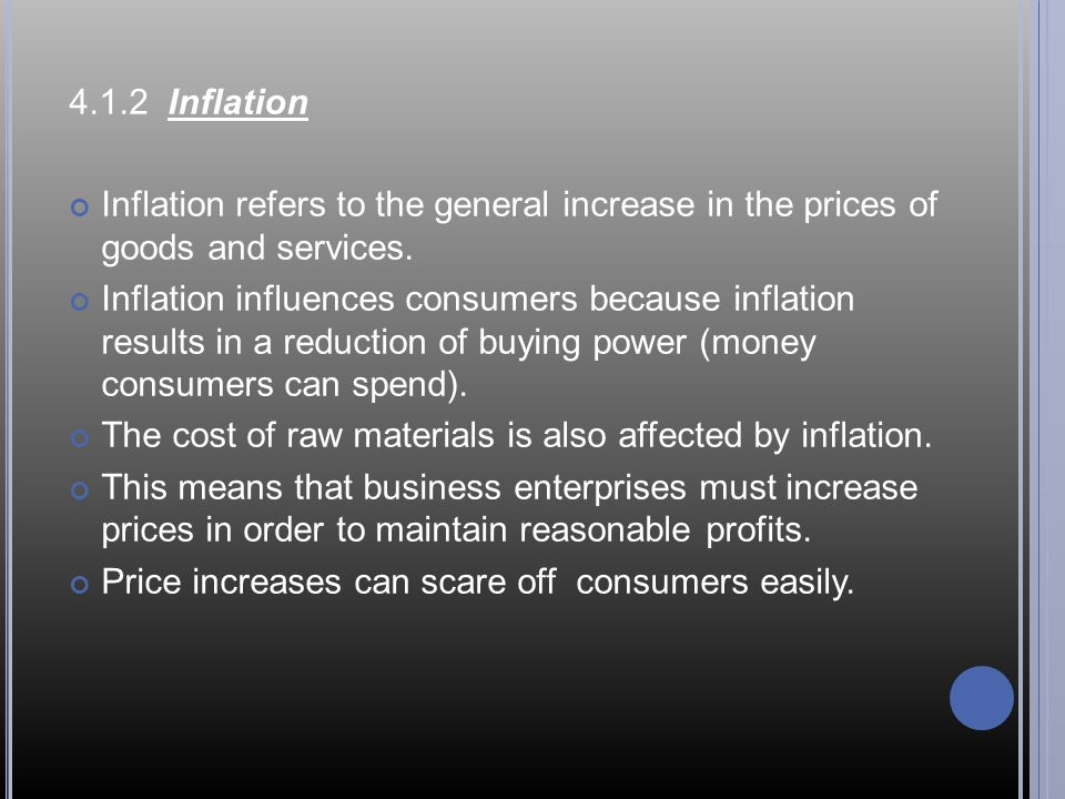 4.1.2 Inflation Inflation refers to the general increase in the prices of goods and services.
