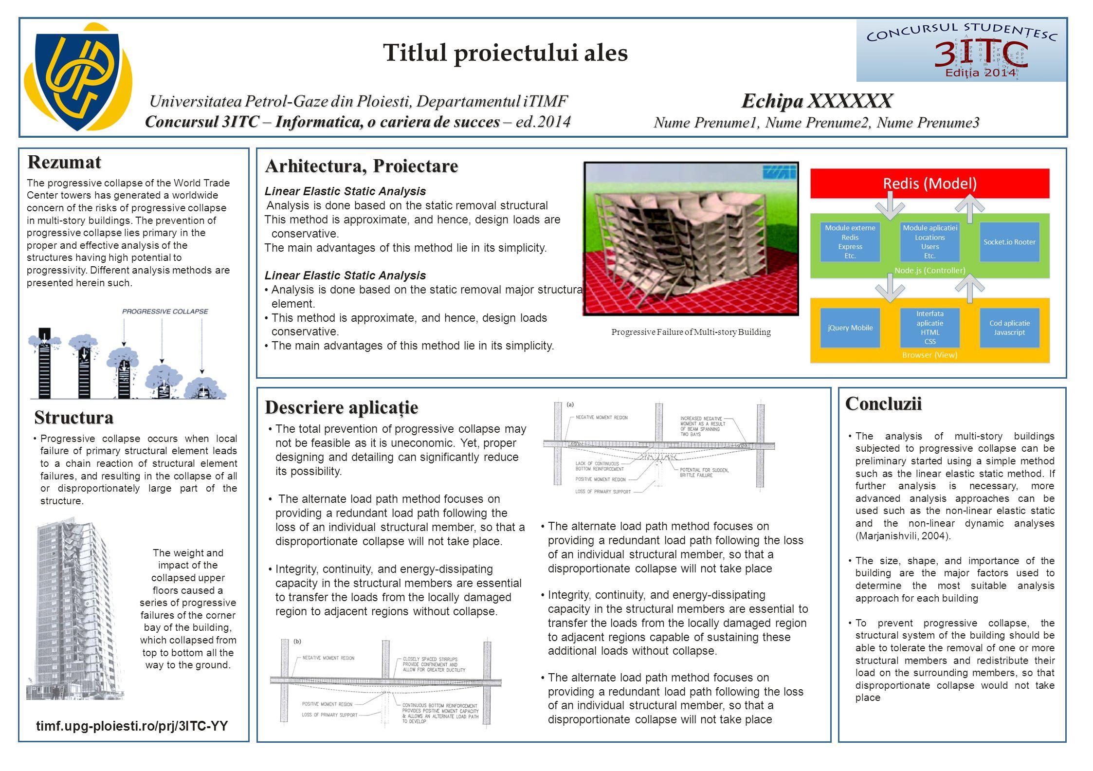 Titlul proiectului ales Universitatea Petrol-Gaze din Ploiesti, Departamentul iTIMF Concursul 3ITC – Informatica, o cariera de succes – ed.2014 Rezuma