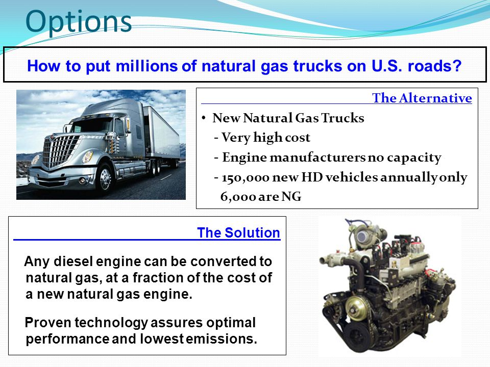 Options How to put millions of natural gas trucks on U.S.