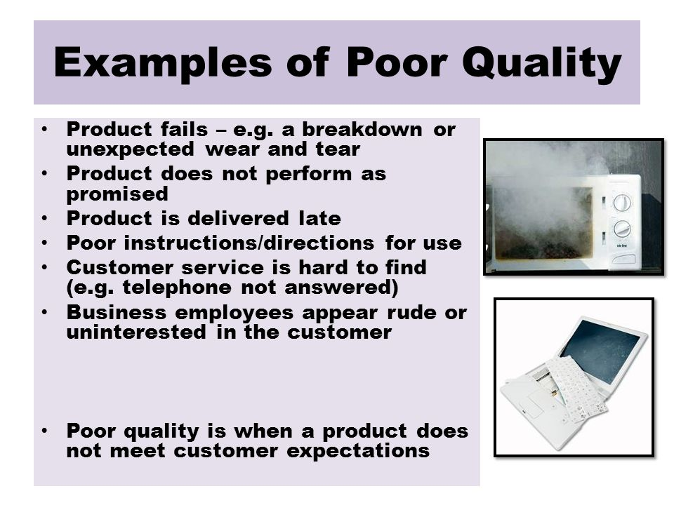Examples of Poor Quality Product fails – e.g.