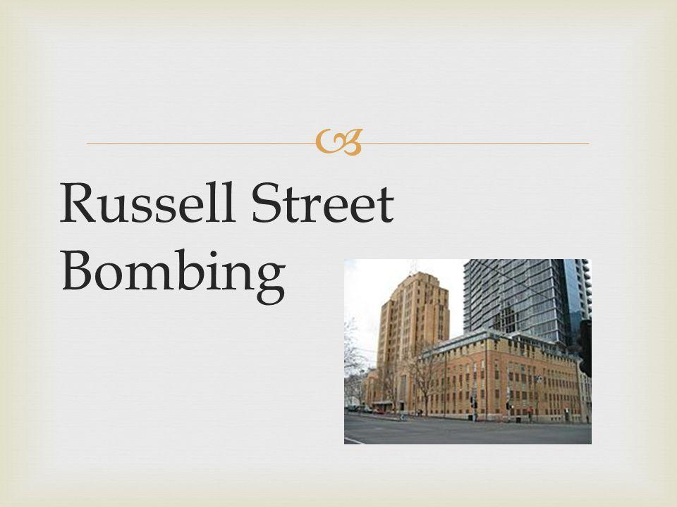  Russell Street Bombing