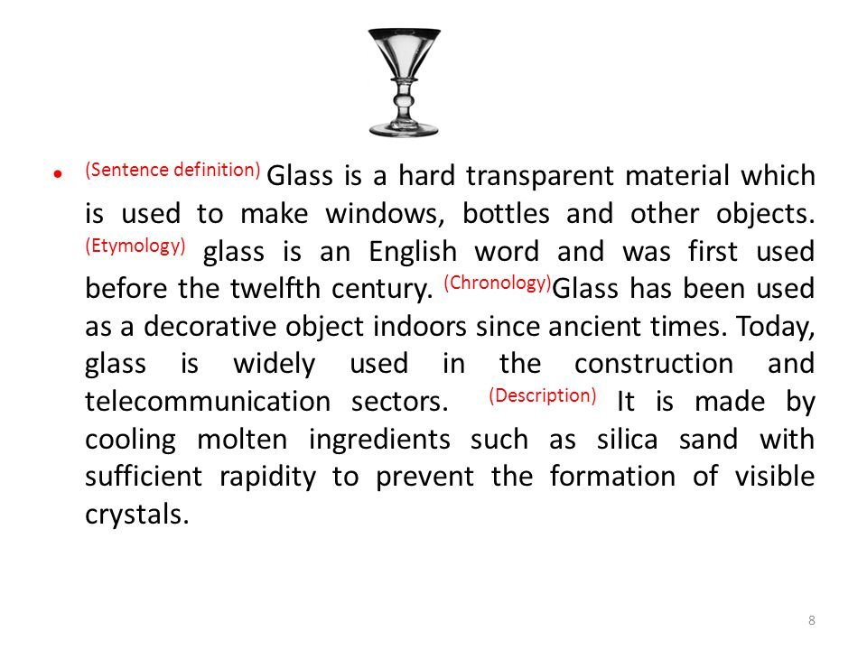(Sentence definition) Glass is a hard transparent material which is used to make windows, bottles and other objects. (Etymology) glass is an English w