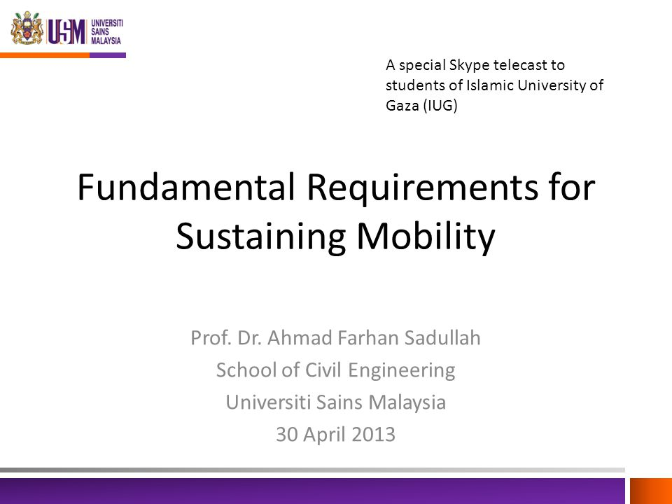 Fundamental Requirements for Sustaining Mobility Prof.