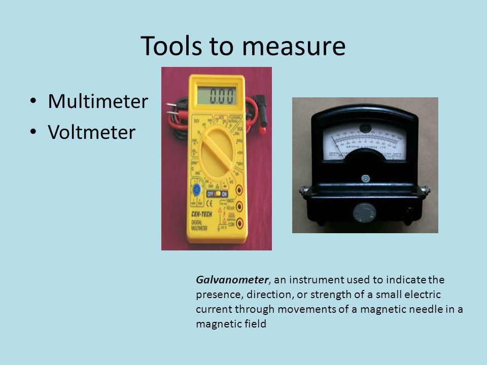 Tools to measure Multimeter Voltmeter Galvanometer, an instrument used to indicate the presence, direction, or strength of a small electric current th
