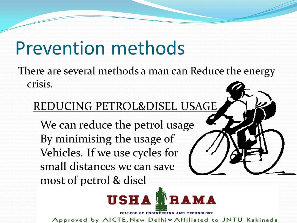 Prevention methods There are several methods a man can Reduce the energy crisis.