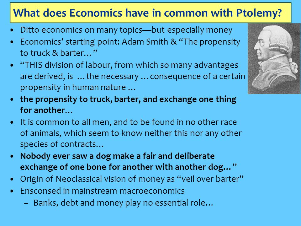 What does Economics have in common with Ptolemy.
