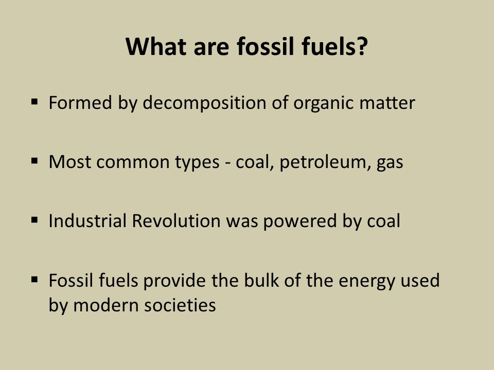 What are fossil fuels.