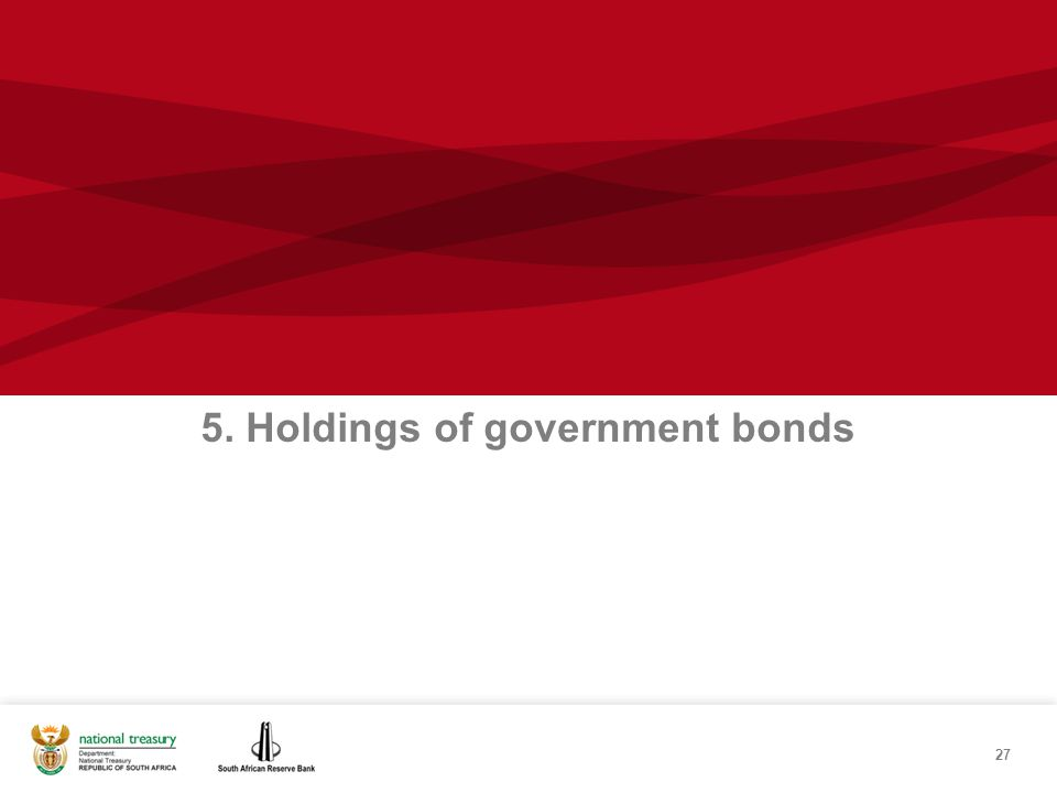 27 5. Holdings of government bonds