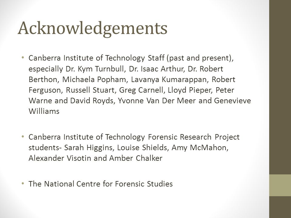 Acknowledgements Canberra Institute of Technology Staff (past and present), especially Dr.