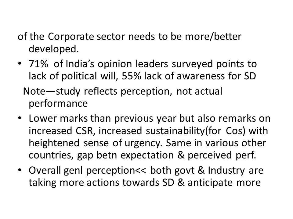 BT sustainable development index (BTSDI) is an assessment of business performance in India, a survey of senior opinion leaders to measure performance of business & progression towards SD over time.