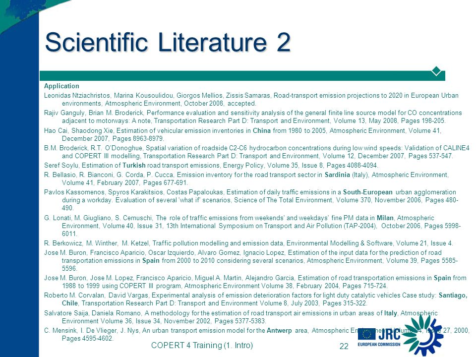 COPERT 4 Training (1. Intro) 22 Scientific Literature 2 Application Leonidas Ntziachristos, Marina Kousoulidou, Giorgos Mellios, Zissis Samaras, Road-