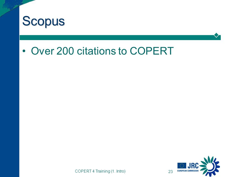 COPERT 4 Training (1. Intro) 23 Scopus Over 200 citations to COPERT