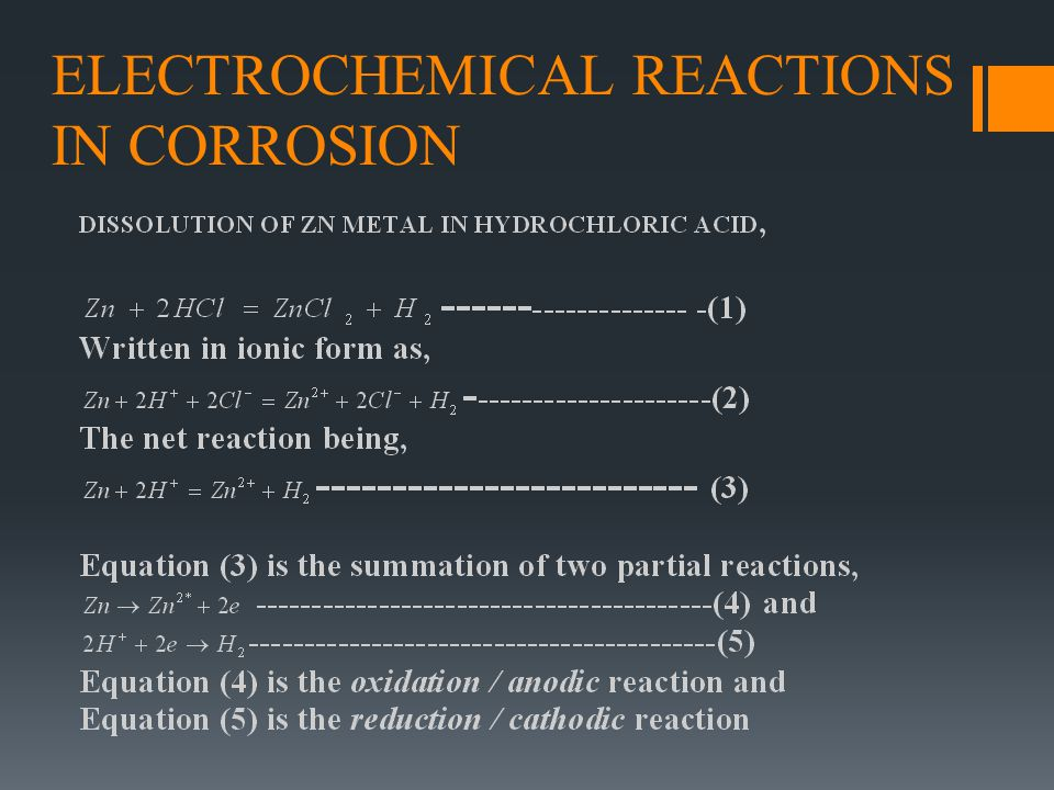 ELECTROCHEMICAL REACTIONS IN CORROSION