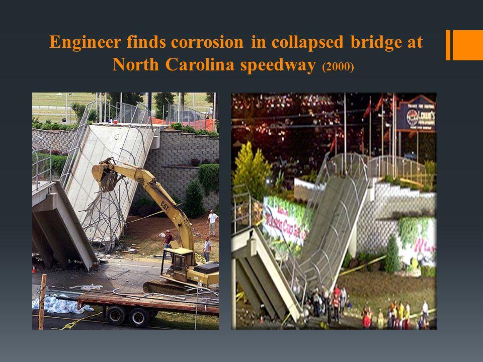 Engineer finds corrosion in collapsed bridge at North Carolina speedway (2000)