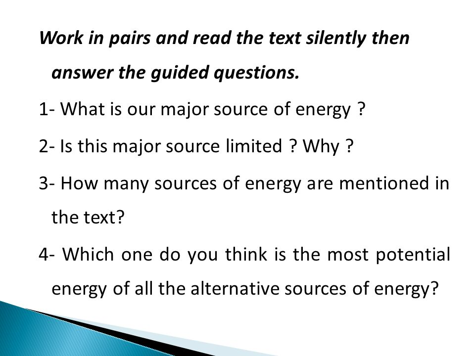 Work in pairs and read the text silently then answer the guided questions.