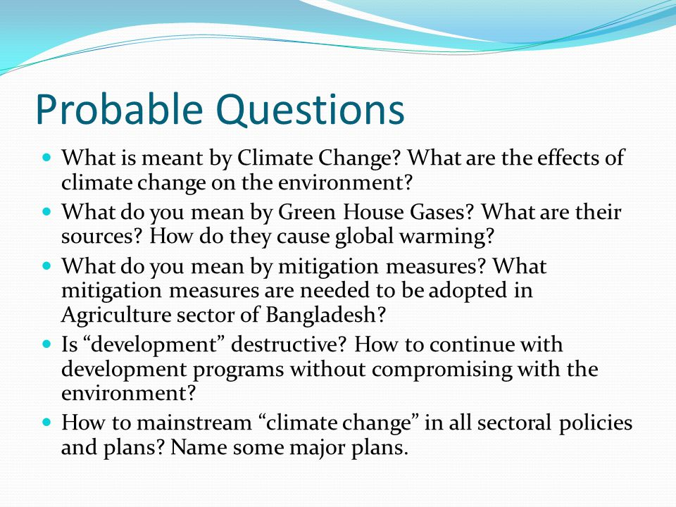 Probable Questions What is meant by Climate Change.