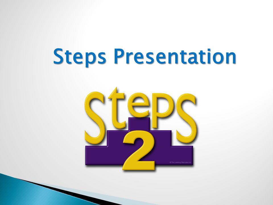 Steps Presentation Steps Presentation