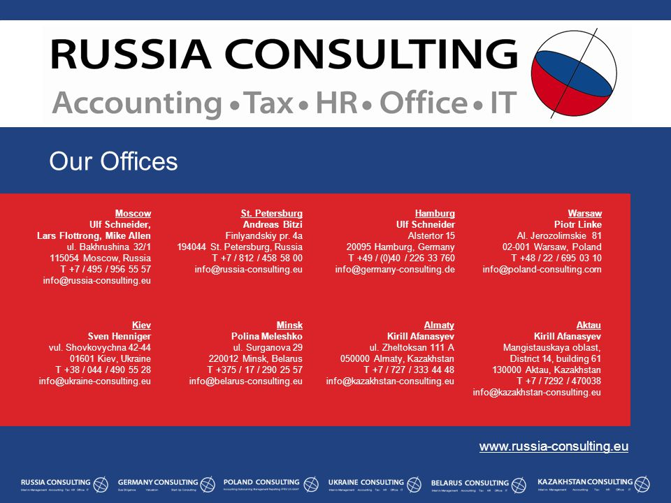 Our Offices www.russia-consulting.eu Moscow Ulf Schneider, Lars Flottrong, Mike Allen ul.