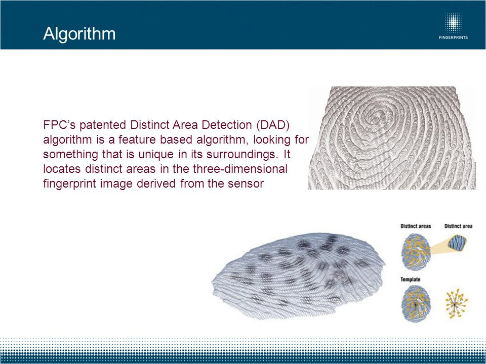 FPC's patented Distinct Area Detection (DAD) algorithm is a feature based algorithm, looking for something that is unique in its surroundings. It loca