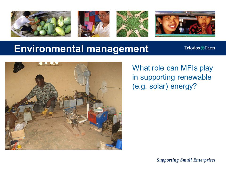 What role can MFIs play in supporting renewable (e.g. solar) energy? Environmental management