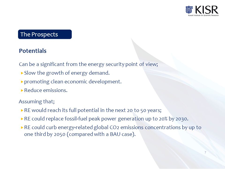 Can be a significant from the energy security point of view;  Slow the growth of energy demand.