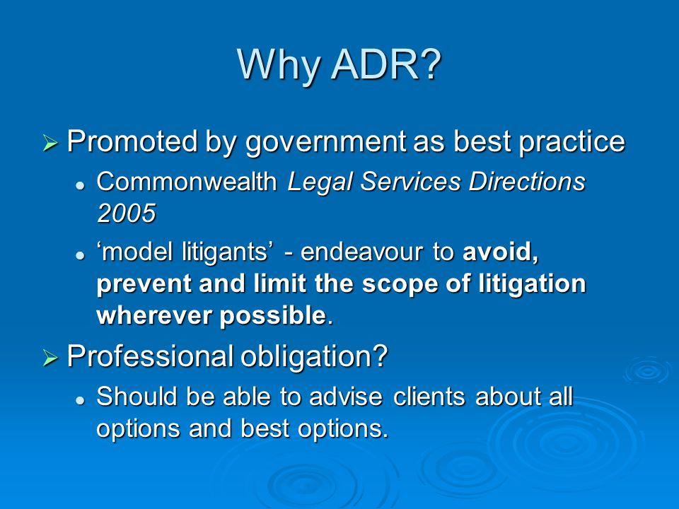 Why ADR.