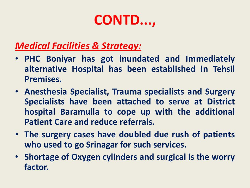 CONTD..., Medical Facilities & Strategy: PHC Boniyar has got inundated and Immediately alternative Hospital has been established in Tehsil Premises.