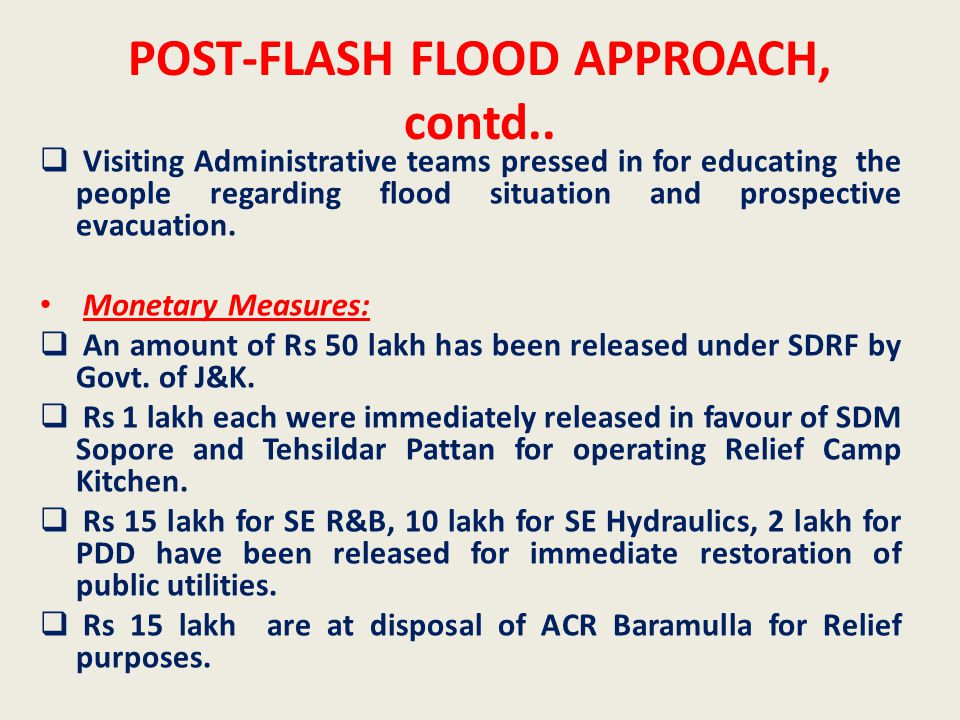 POST-FLASH FLOOD APPROACH, contd..