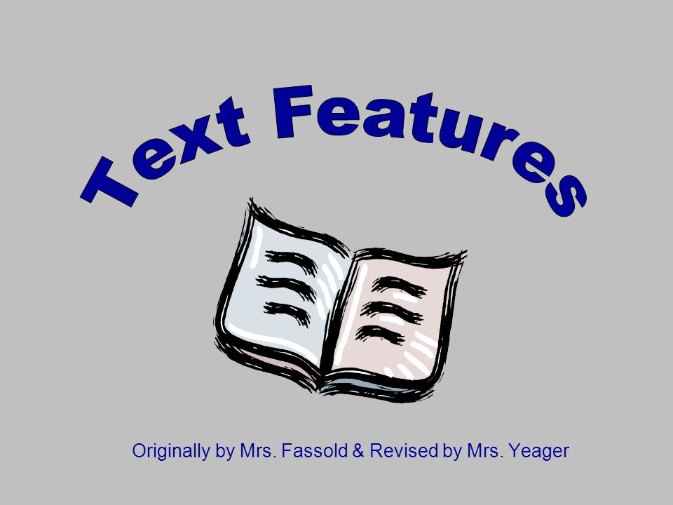 Originally by Mrs. Fassold & Revised by Mrs. Yeager