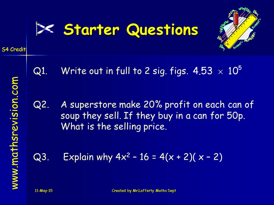 Q1.Write out in full to 2 sig. figs.
