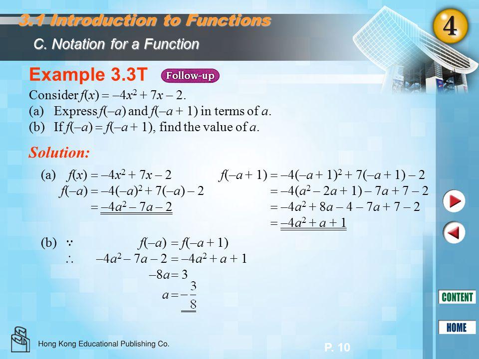 P. 10 Example 3.3T Consider f(x)  –4x 2 + 7x – 2.
