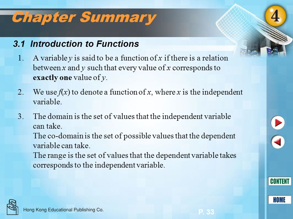 P. 33 3.1 Introduction to Functions Chapter Summary 1.A variable y is said to be a function of x if there is a relation between x and y such that ever