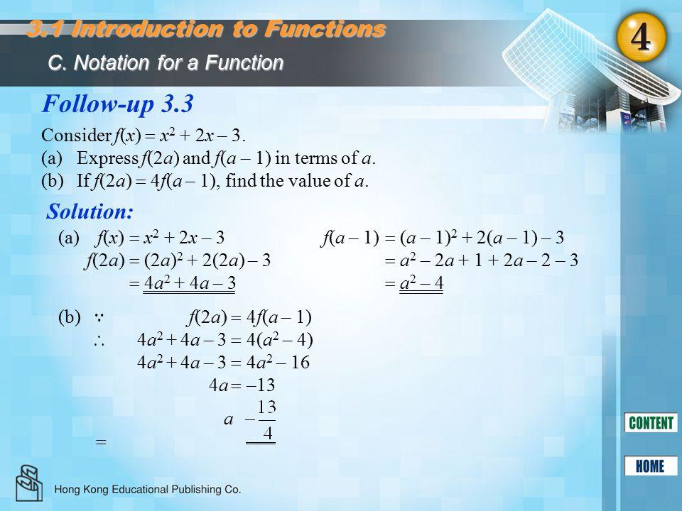 Follow-up 3.3 Solution: Consider f(x)  x 2 + 2x – 3.
