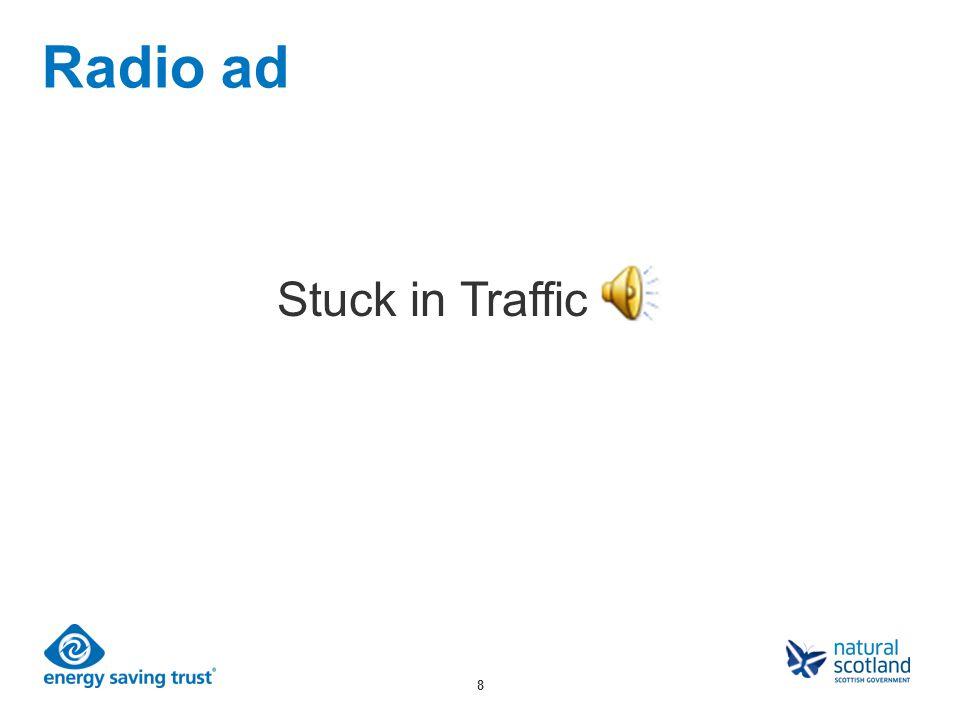 8 Radio ad Stuck in Traffic