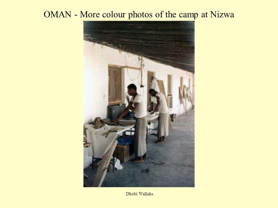 OMAN - More colour photos of the camp at Nizwa Dhobi Wallahs.