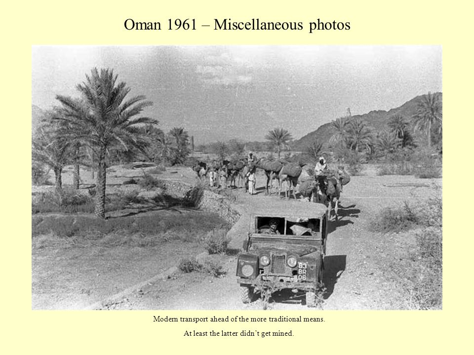 Oman 1961 – Miscellaneous photos A heavily-laden three tonner (army or civilian?) wends it weary way along the dirt road.