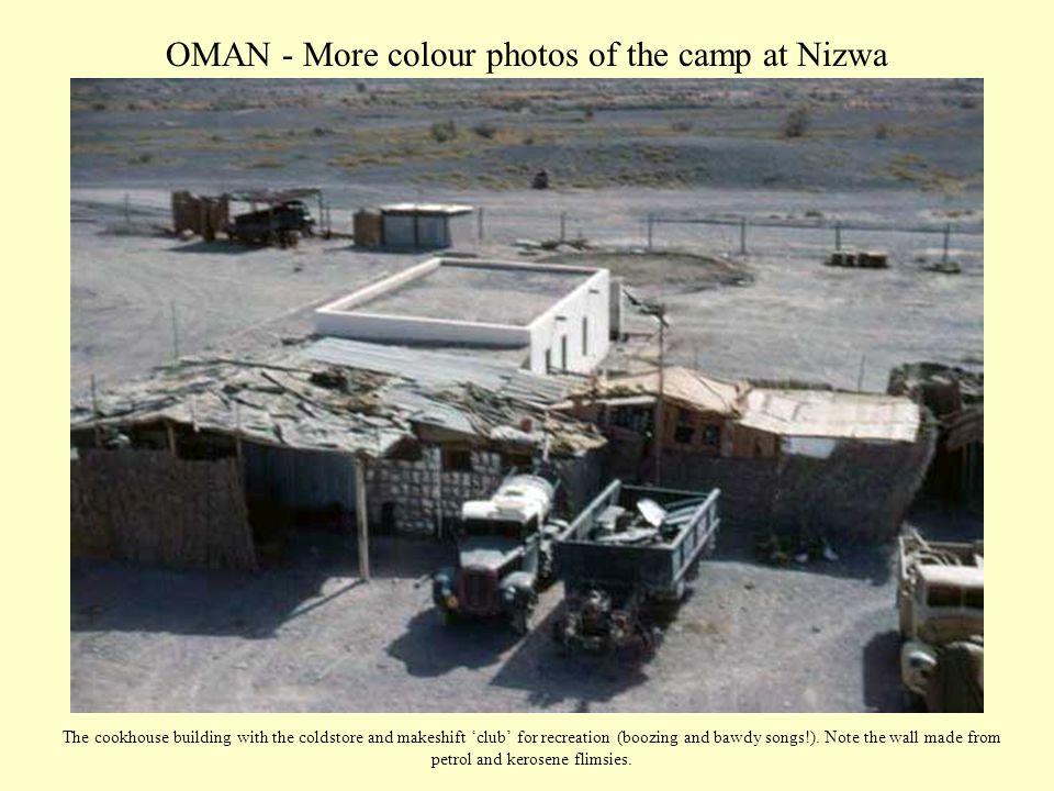 OMAN - More colour photos of the camp at Nizwa Some S.O.A.F.