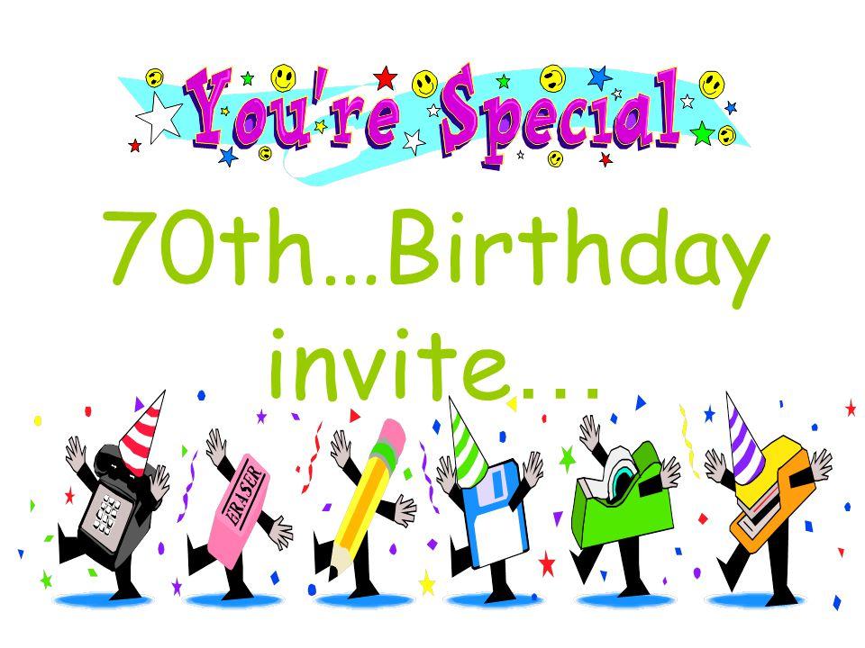 70th…Birthday invite …