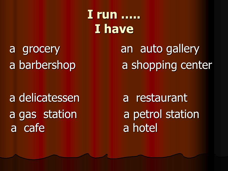 I run …..