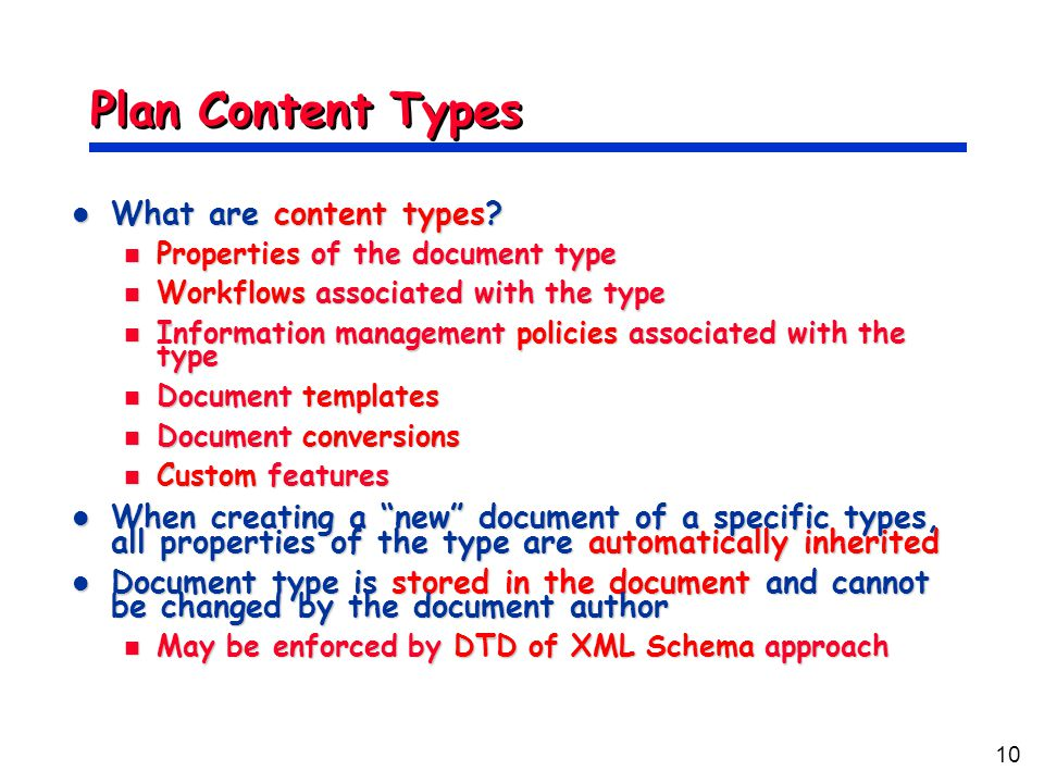 10 Plan Content Types What are content types. What are content types.