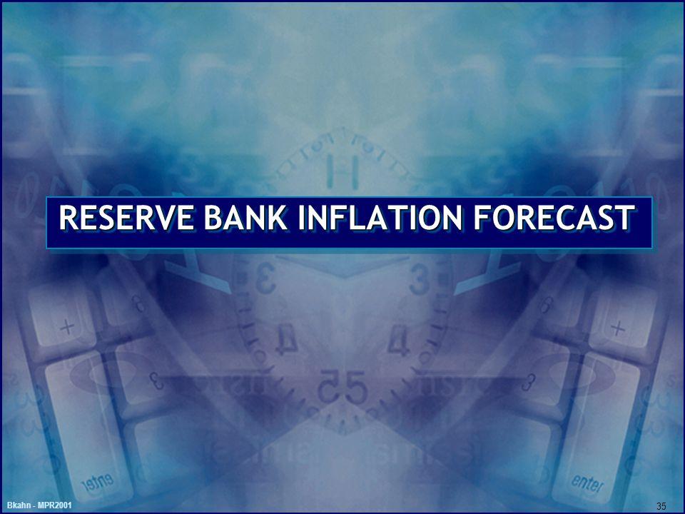 Bkahn - MPR2001 35 RESERVE BANK INFLATION FORECAST