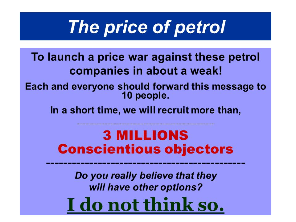 The price of petrol To launch a price war against these petrol companies in about a weak.