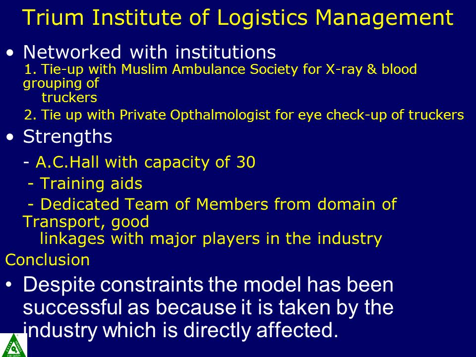 Trium Institute of Logistics Management Networked with institutions 1.
