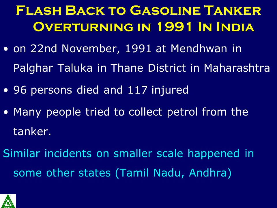 Flash Back to Gasoline Tanker Overturning in 1991 In India on 22nd November, 1991 at Mendhwan in Palghar Taluka in Thane District in Maharashtra 96 pe