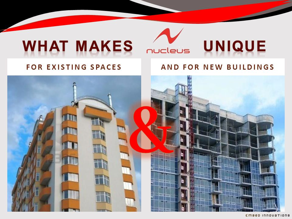 FOR EXISTING SPACESAND FOR NEW BUILDINGS