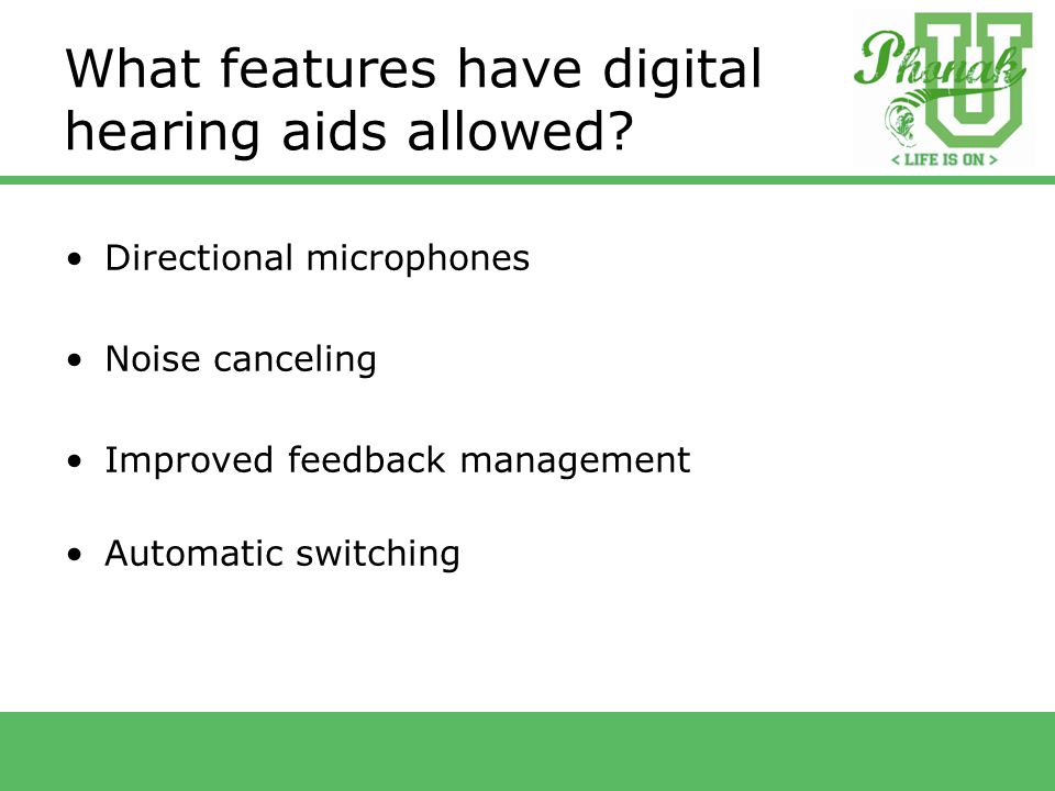 What features have digital hearing aids allowed.